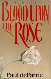 Blood Upon the Rose